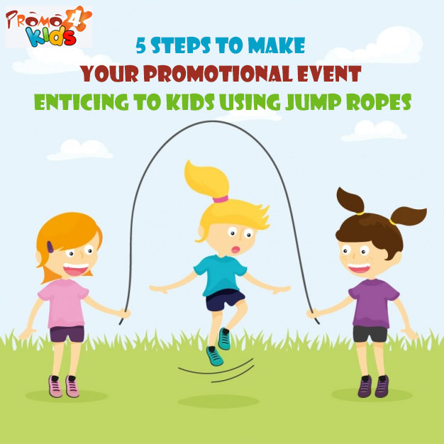 5-steps-to-make-your-promotional-event-enticing-to-kids-using-jump-ropes