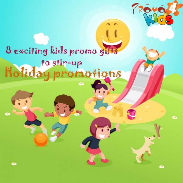 8-exciting-kids-promo-gifts-to-stir-up-holiday-promotions