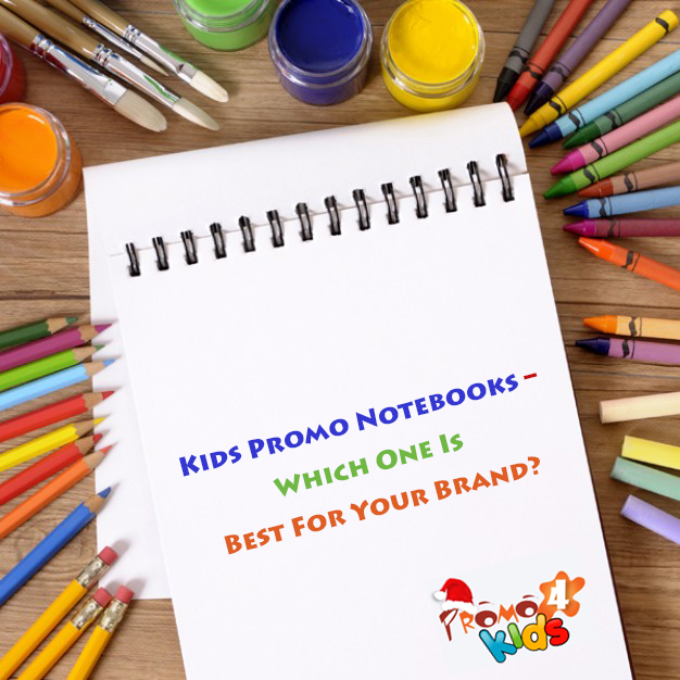 kids-promo-notebooks-which-one-is-best-for-your-brand